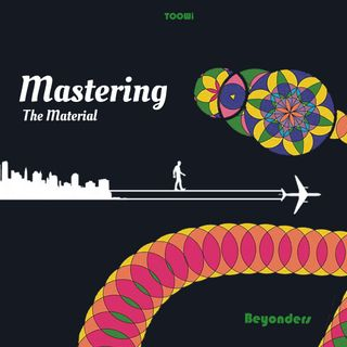 Episode 24 - Mastering The Material