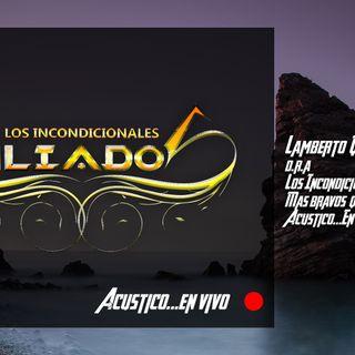 Lamberto quintero - Los Incondicionales aliados - Live