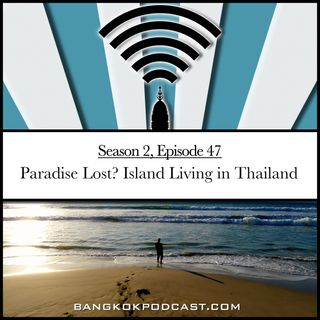 Paradise Lost? Island Living in Thailand (2.47)
