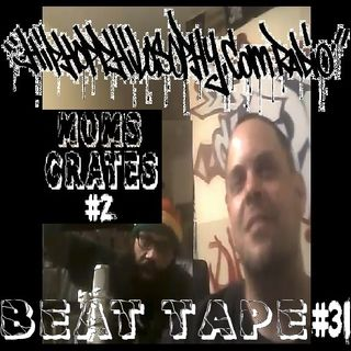 Beat Tape #31 - Mom's Crates #2 - HipHop Philosophy Radio