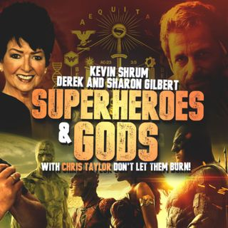 Superheroes and Gods with Derek Gilbert, Sharon Gilbert, and Kevin Shrum