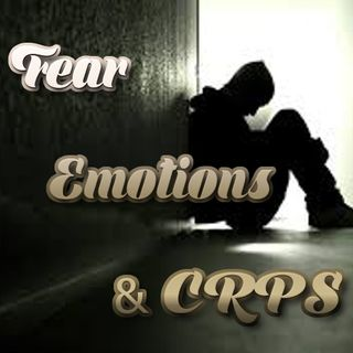 Fear, Emotions and CRPS