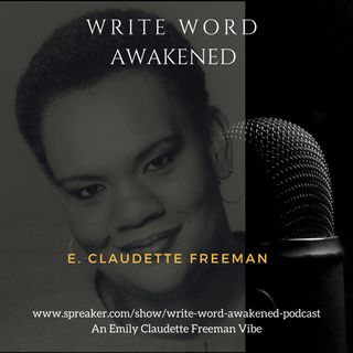 Write Word Awakened Podcast