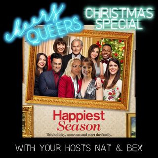 11 - Christmas Special: Happiest Season