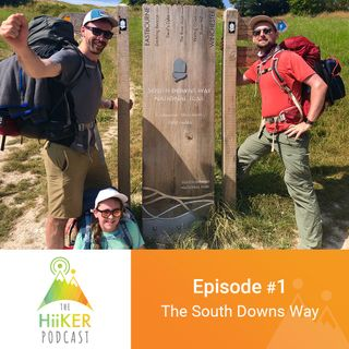 Episode 1: Hiking the South Downs way in a Heatwave!