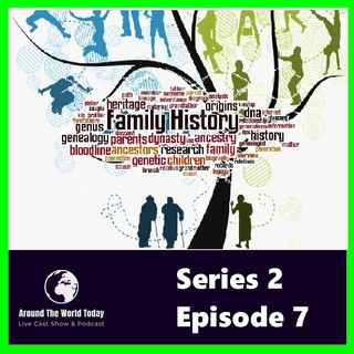 Around The World Today  Series 2 Episode 7-  Family History Revisited