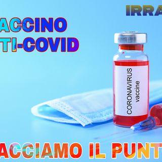 Vaccino anti-covid... facfciamo il punto!