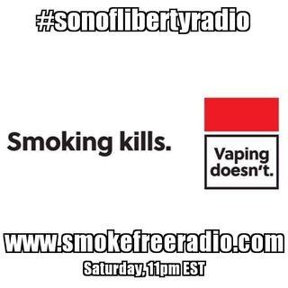 #sonoflibertyradio - Smoking Kills...Vaping Doesn't