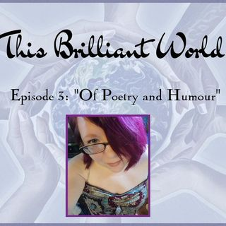 "TBW- Episode 3 ""Of Poetry and Humour"""