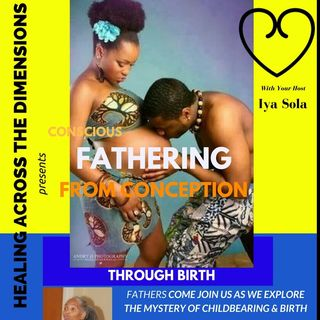 Conscious Fathering From Conception