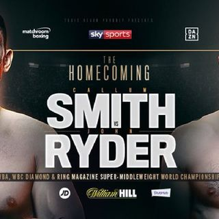Preview Of Sky Boxing Card Coming From Liverpool Headlined By Callum Smith Vs John Ryder For WBA Super Middleweight Title And WBC Diamond