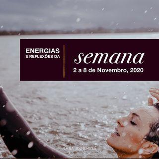 Energias da Semana - 2 a 8 de Novembro ⚡️🌌🌙