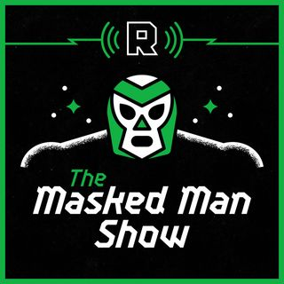Return of Punk and Reboot Galore | The Masked Man Show
