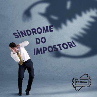 Ep002 -Síndrome do Impostor - Eder Parker Show