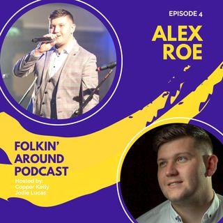 EP4 Alex Roe