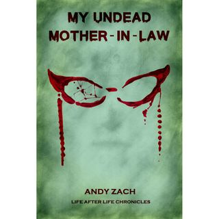 Andy Zach discusses My Undead Mother in Law