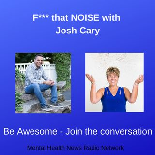 F*** that NOISE with Josh Cary