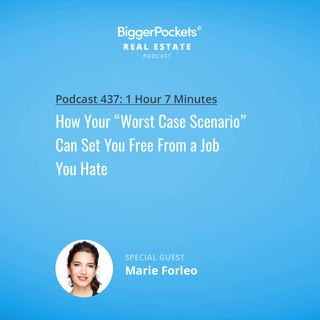 "437: How Your ""Worst Case Scenario"" Can Set You Free From a Job You Hate with Marie Forleo"