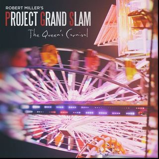 PROJECT GRAND SLAM: The Queen's Carnival
