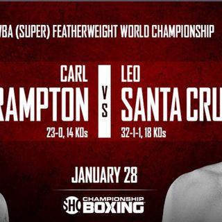 Inside Boxing Weekly:Carl Frampton-Leo Santa Cruz Preview!