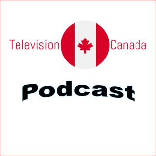 Episode 4 - Television Canada Season 1