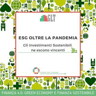 1. ESG oltre la pandemia, gli Investimenti Sostenibili ne escono vincenti