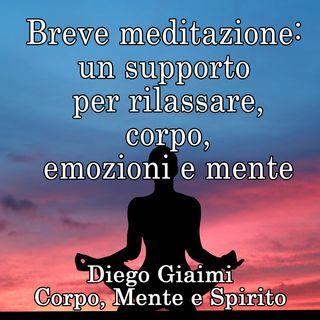 MEDITAZIONE OMAGGIO: un supporto per rilassare corpo, emozioni e mente.