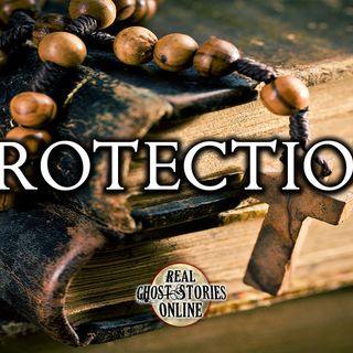 Protection | Haunted, Paranormal, Supernatural