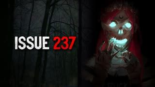 """Issue 237"" Creepypasta"