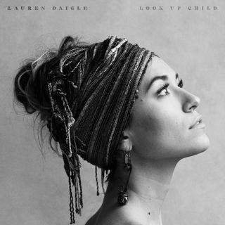 MBM11 - Lauren Daigle - REVIEW Look Up Child