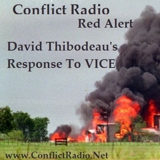 Episode 82 Inside the Deadly Waco Siege VICE Video, David Thibodeau Was Also There