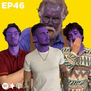 Episodio 46: Il mattino ha l'argento colloidale in bocca