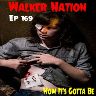 "Ep 169 ""How It's Gotta Be"" TWD 808"