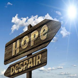 Hope Comes...