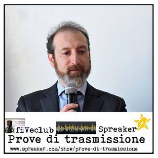Prove di Trasmissione - Ospite Carlo Frilli