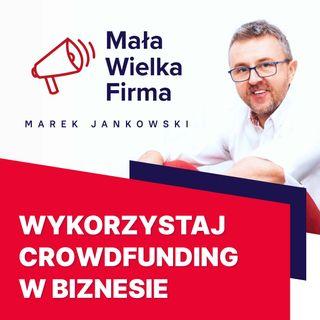224: Crowdfunding – jak to się robi? – Jakub Sobczak