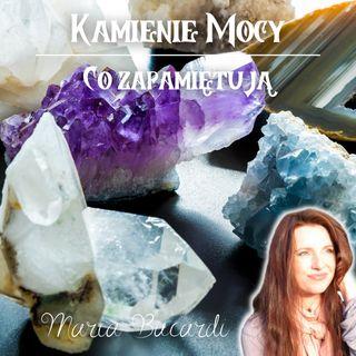 Co zapamiętują talizmany, kryształy i kamienie szlachetne | Maria Bucardi