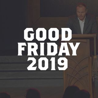 It Is Finished | Good Friday 2019