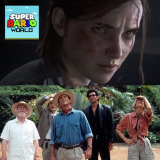 SDW Ep. 114 - The Last Of Us 2 & Jurassic World 3