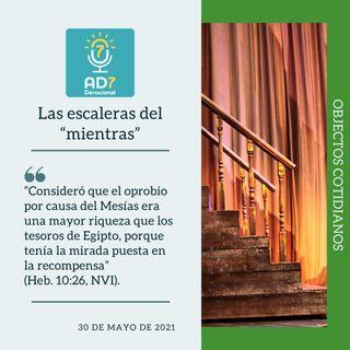 """30 de mayo - Las escaleras del """"mientras"""" - Devocional de Jóvenes - Etiquetas Para Reflexionar"""