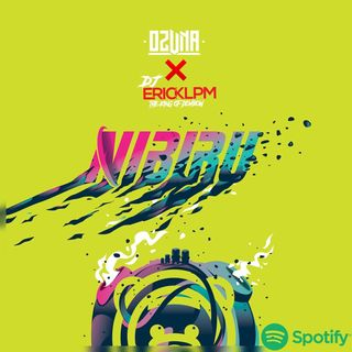 NIBIRU ALBUM - OZUNA X DJ ERICK LPM