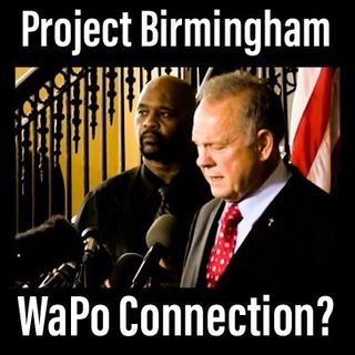 Episode 2 - Project Birmingham and the WaPo Connection