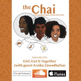 016: Girl, Get It Together (with Araika Zawadhafsa)