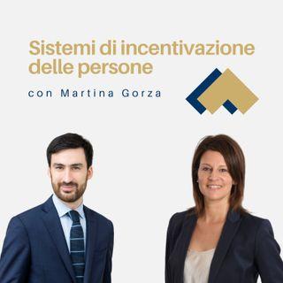 Sistemi di incentivazione delle persone con Martina Gorza