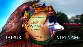 LOMAR EXPRESS - JAIPUR & VIETNAM