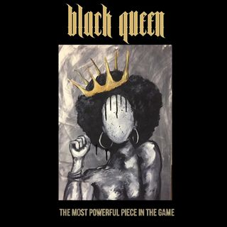 Episode 113: Black Queen: The Most Powerful Piece In The Game