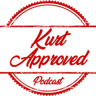 Episode 1 - Whom or What is Kurt Approved?