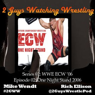 WWE ECW '06: One Night Stand 2006 (S02E02 - 2 Guys Watching Wrestling)