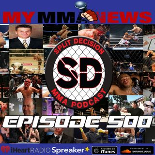 Episode 500 !! MMA News UFC Greenville Bellator One Championship Jones DQ Green