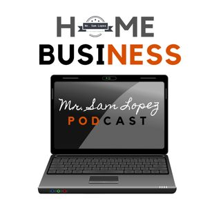 How to be a Boss at Home -Mr. Sam Lopez